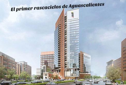 Rascacielos de Aguascalientes