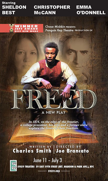 Sheldon Best Freed Free Man of Color Penguin Rep Joe Brancato 59e59 Christopher Chris McCann Emma O'Donnell