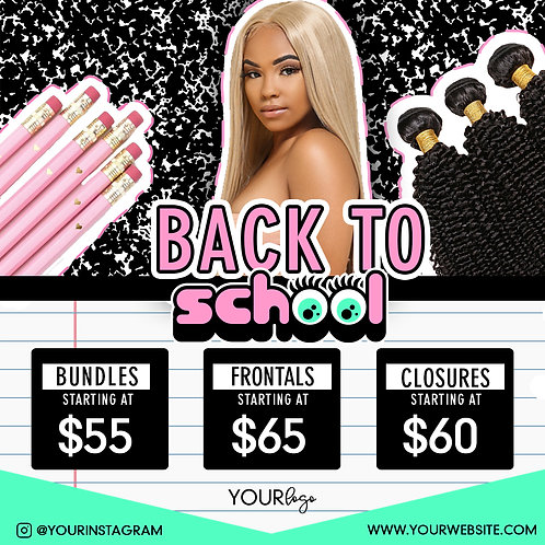 Pre-Made Back to School Hair E-Flyers