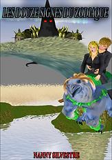 Roman aventure fantasy Les douze signes du zodiaque - Nanny Silvestre