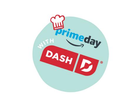 Amazon Prime Day Dash Deals!