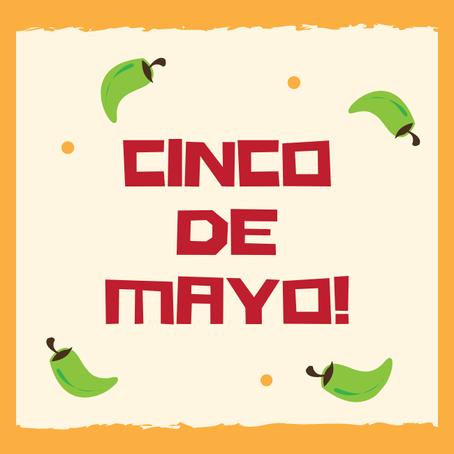 Cinco de Mayo Inspiration!