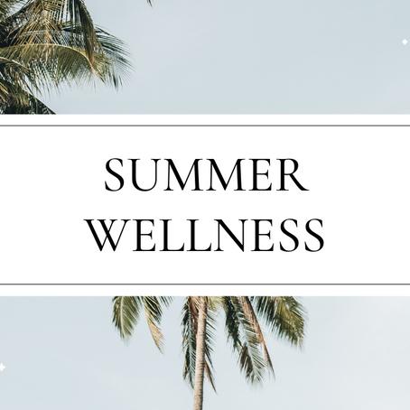 Summer Wellness Essentials
