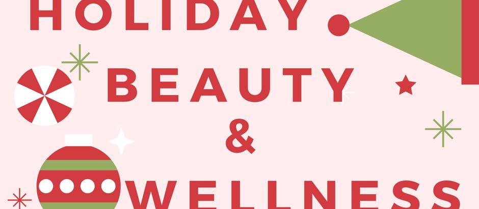 Holiday Beauty & Wellness!