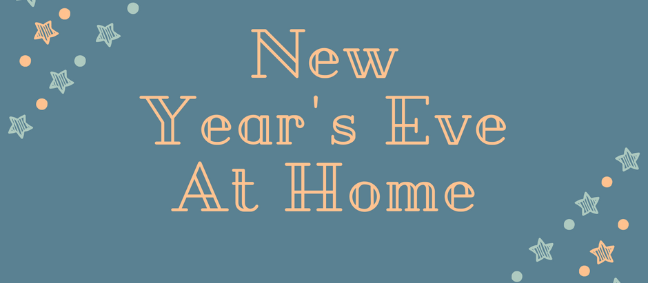NYE: At Home!