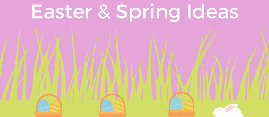 Ideas For Spring & Easter Entertaining!