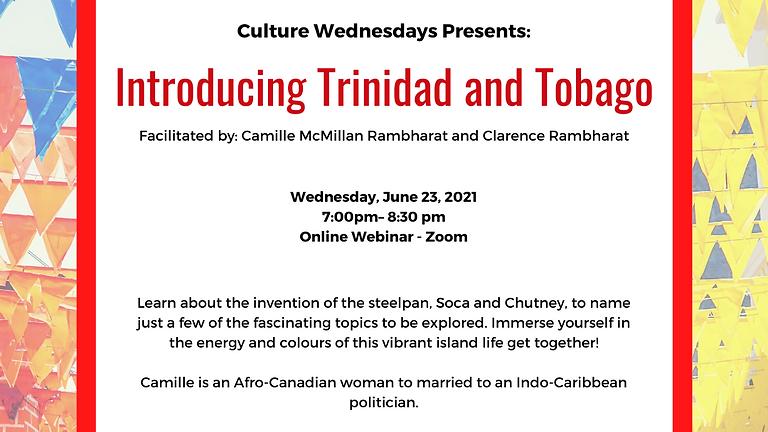 Culture Wednesday - Introducing Trinidad and Tobago