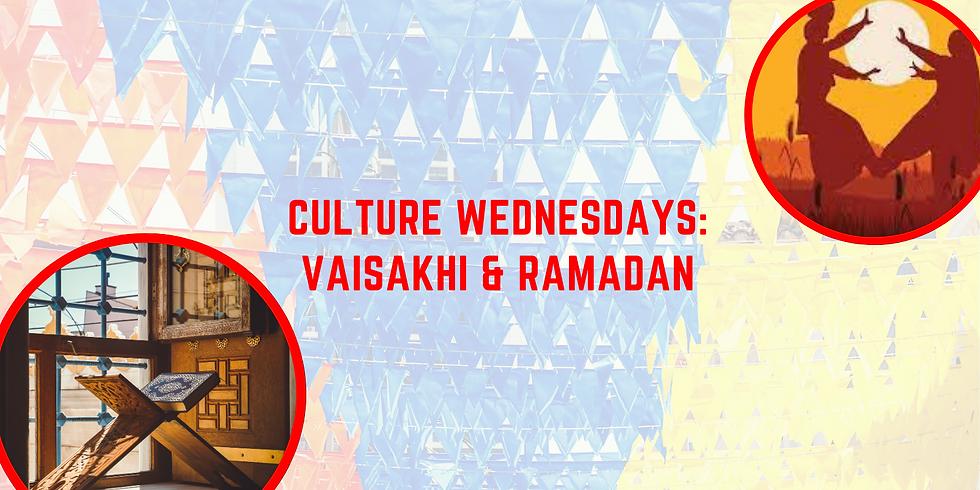Cultural Wednesdays: Vaisakhi & Ramadan