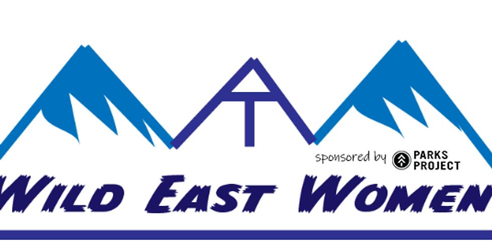 Wild East Women (WEW!) Work Day