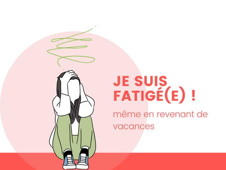 Fatigue Estivale