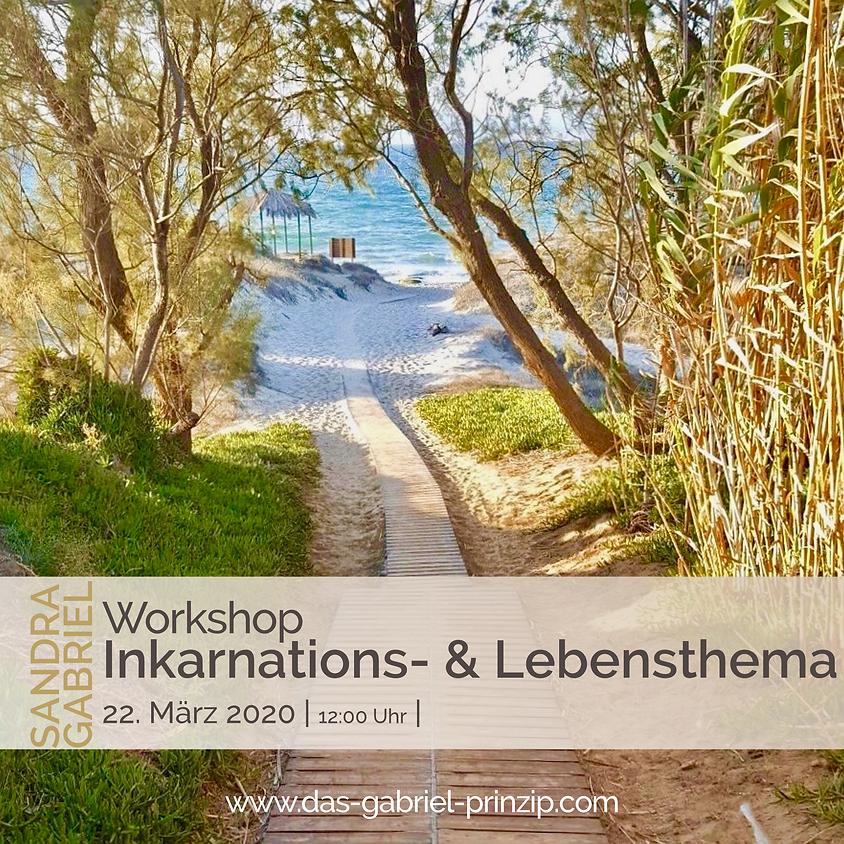 Workshop Inkarnations- und Lebensthema