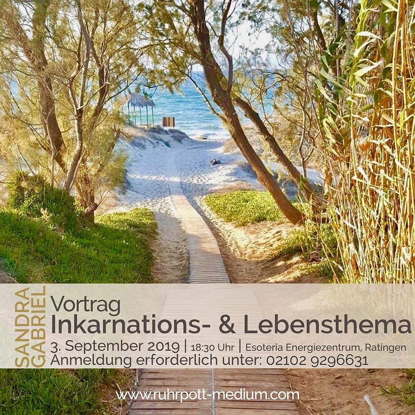 Vortrag: Inkarnations- und Lebensthema