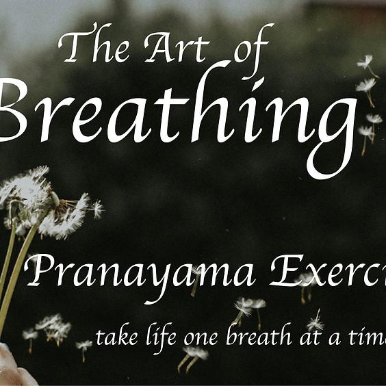 Pranayama - the art of breathing