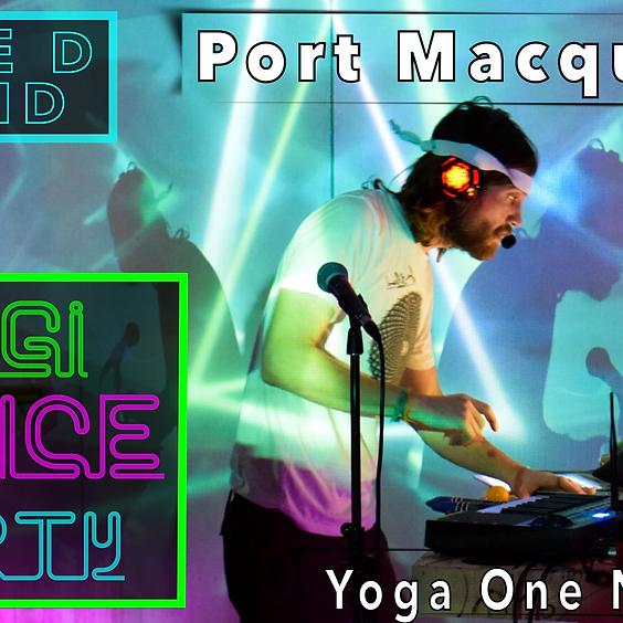 Yogi Dance Party - Port Macquarie (Aus Tour)