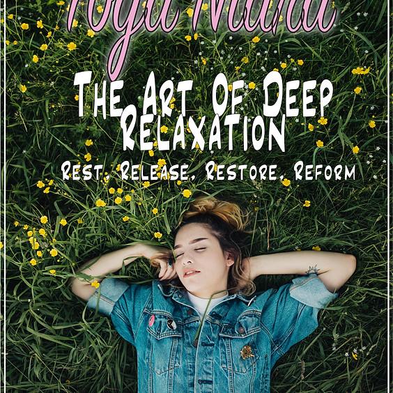 Yoga Nidra - the art of deep relaxation