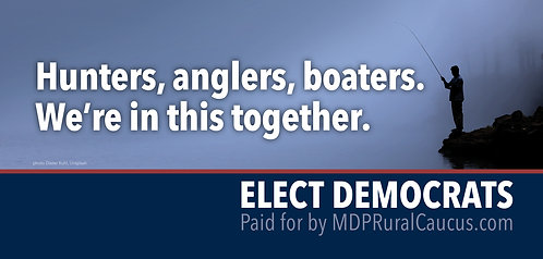 250 Postcards - Hunters, anglers , boaters.  We're in this together.