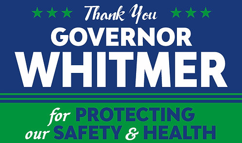 Thank You Governor Whitmer Sign