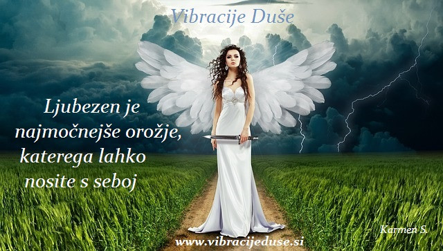 ljubezen je najmočnejše orožje - vibracijeduse.si