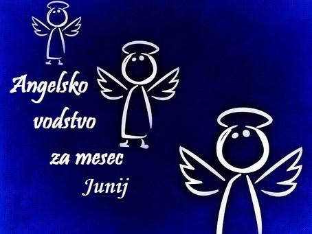 ANGELSKO VODSTVO ZA MESEC JUNIJ
