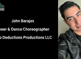 John Barajas - Cheer & Dance Choreography for Zero Deductions Productions LLC