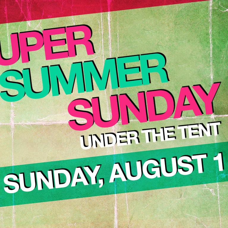 Super Summer Sunday