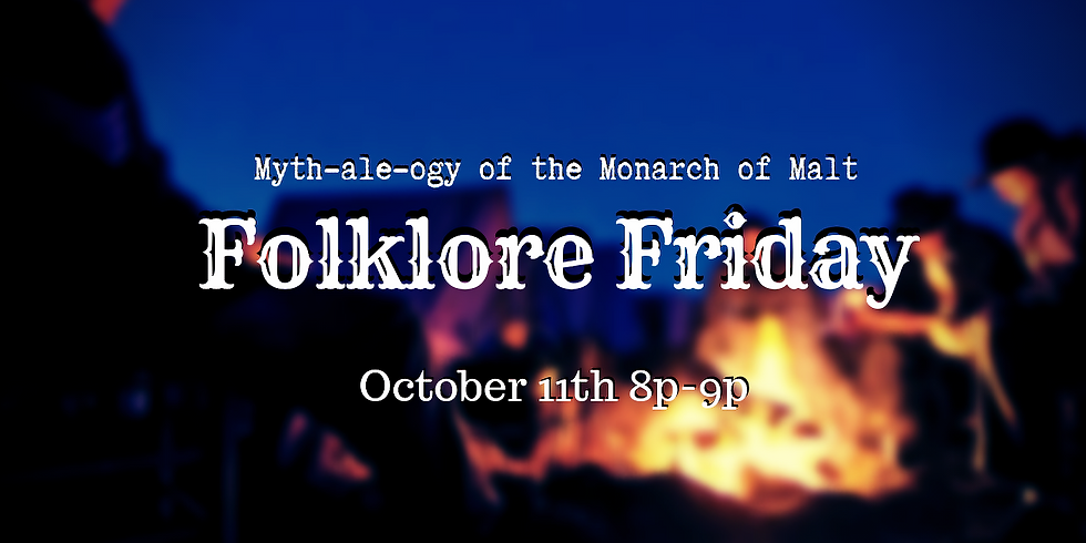 Folklore Friday: Myth-ale-ogy of the Monarch of Malt