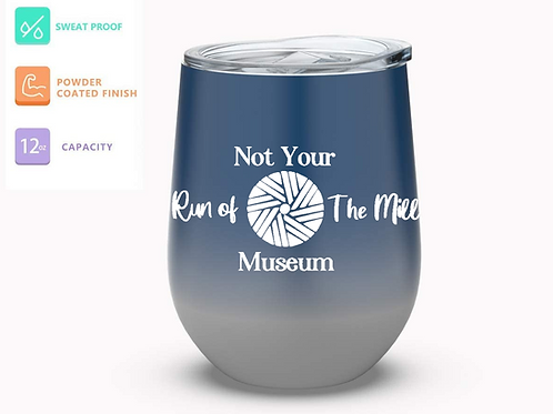 Not Your Run of The Mill Museum Tumbler