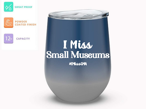 I Miss Small Museums Tumbler