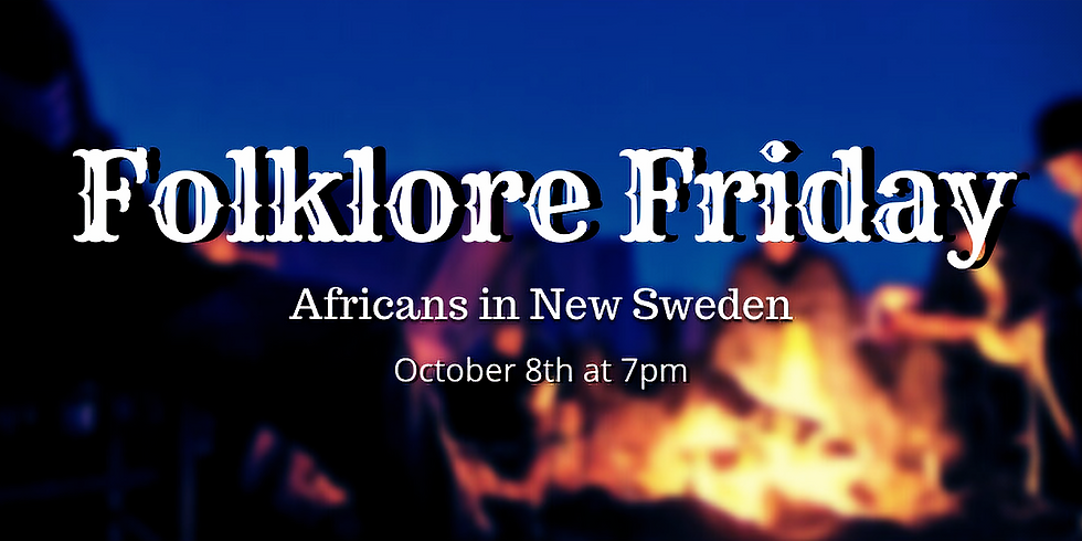 Folklore Friday: Africans in New Sweden
