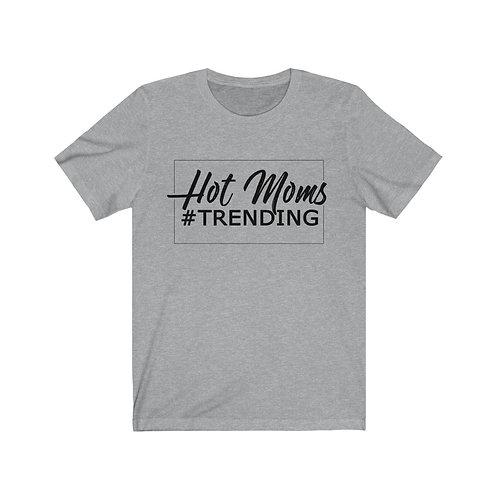 Hot Moms Trending - Jersey Tee