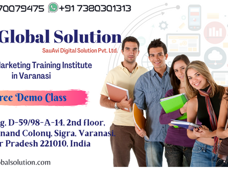 Digital Marketing Course in Varanasi || Dizi Global Solution
