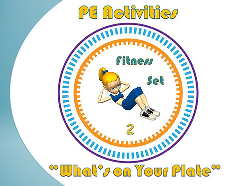 "PE Activities: ""What's on Your Plate""- Fitness (Set 2)"