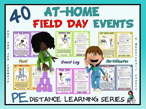 40 At-Home Field Day Events: PE Distance Learning Series- Teacher's Edition