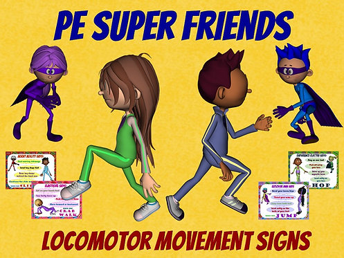 PE Super Friends- 11 Locomotor Movement Signs