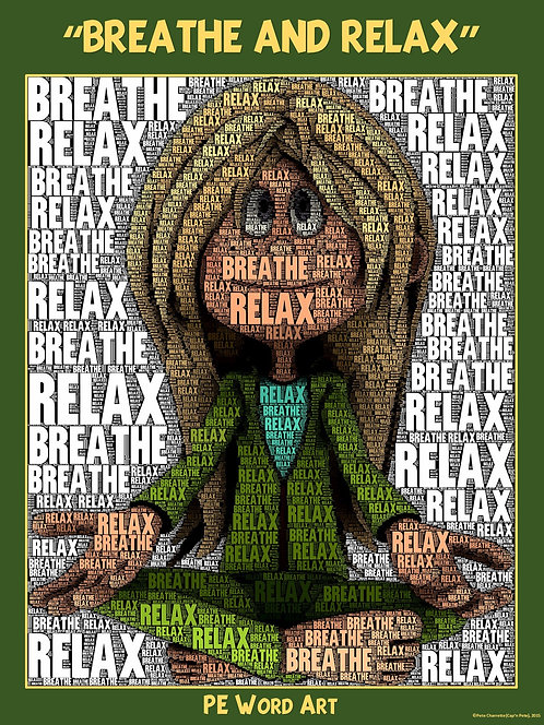 "PE Word Art Poster: ""Breathe and Relax"""