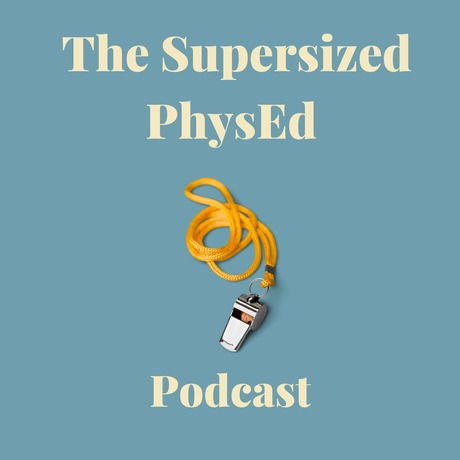 The Supersized Phys Ed Podcast