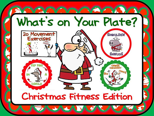 "PE Activities: ""What's on Your Plate""- Christmas Fitness Edition"