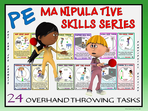 PE Manipulative Skill Series: 24 Overhand Throwing Tasks