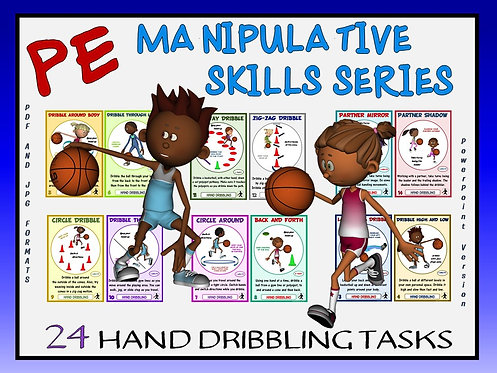 PE Manipulative Skill Series: 24 Hand Dribbling Tasks