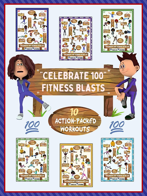 Celebrate 100 Fitness Blasts- 10 FUN Workouts- Great for Distance Learning