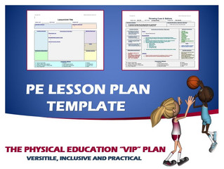 "A Versatile, Inclusive and Practical Lesson Plan Design: The Physical Education ""VIP"" Plan"