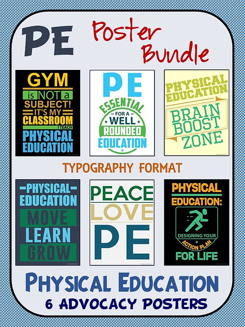 PE Advocacy Poster Bundle: 6 Physical Education Typography Visuals