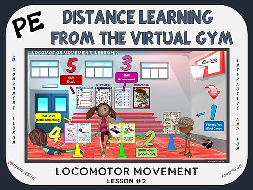 PE Distance Learning from the Virtual Gym- Locomotor Movement Lesson #2