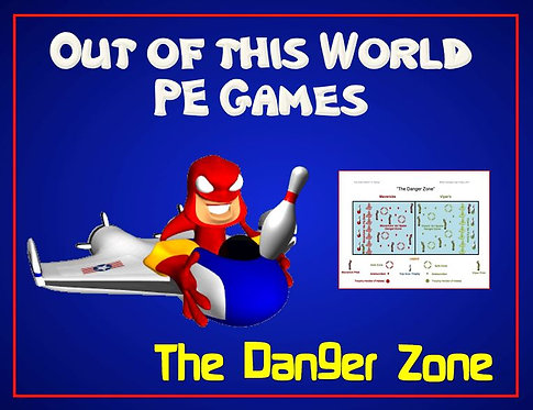 "Out of this World PE Games!- ""The Danger Zone"""