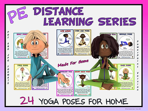 PE Distance Learning Series: 24 YOGA Poses for Students at Home