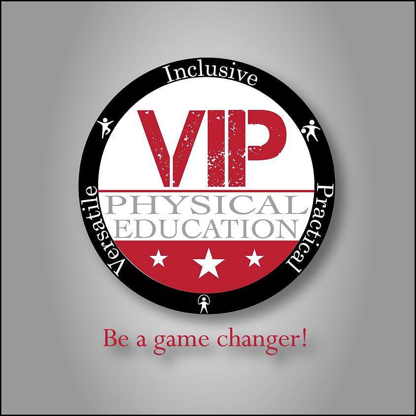 VIP Physical Education Workshop