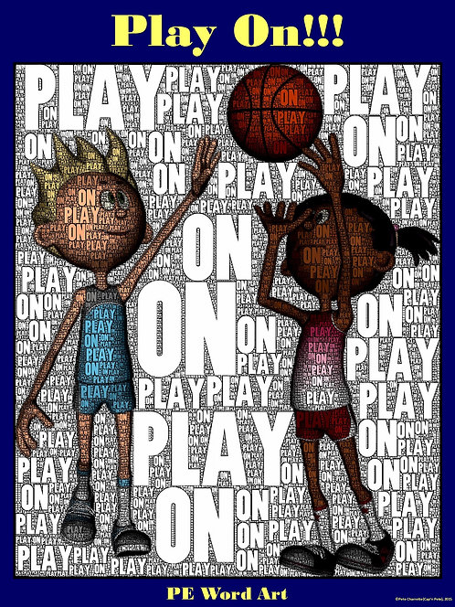 "PE Word Art Poster: ""Play On!"""