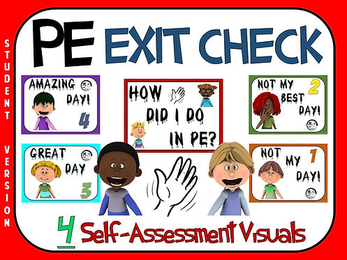 PE Exit Check- 4 Self-Assessment Visuals- Student Version