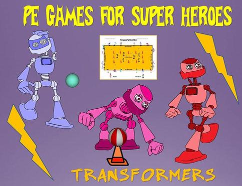 "PE Games for Superheroes!- ""Transformers"""