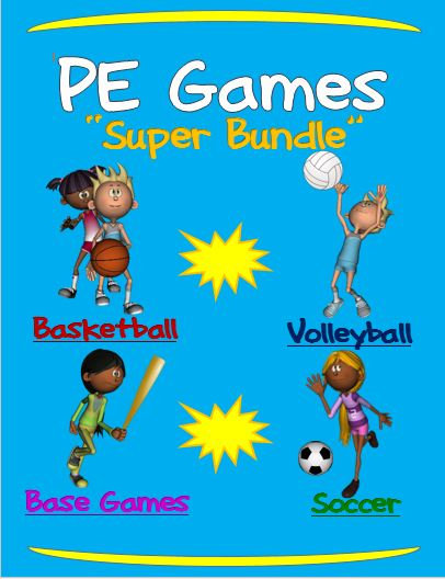 PE Games; Super Bundle- Basketball, Volleyball, Soccer and Base Games